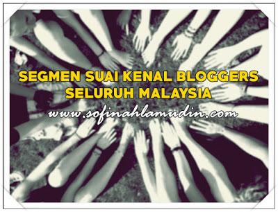 Segmen Suai Kenal Bloggers Seluruh Malaysia, blogger malaysia, segmen, giveaway, leaazleeya, blogger pantai timur