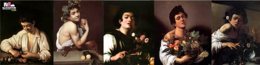 Caravaggio - Ragazzo che monda un frutto, Bacchino malato, Ragazzo con vaso di fiori, Ragazzo con cesto di frutta, Ragazzo morso da un ramarro