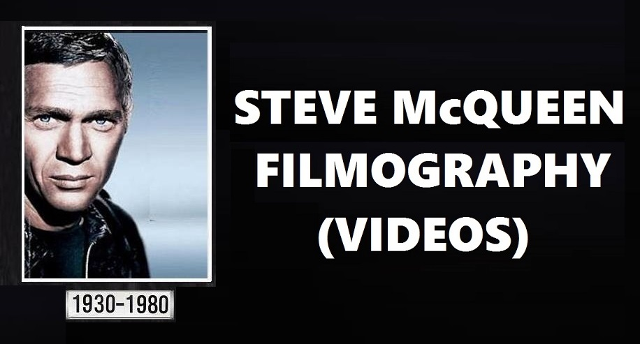 STEVE McQUEEN: FILMOGRAPHY (VIDEOS) and PROJECT