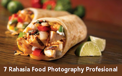 7 Tips Rahasia Food Photography Profesional