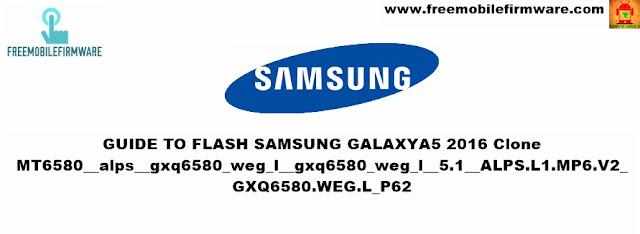 Samsung A5 6 Clone MT6580__alps__gxq6580_weg_l__gxq6580_weg_l__5.1__ALPS.L1.MP6.V2_GXQ6580.WEG.L_P62