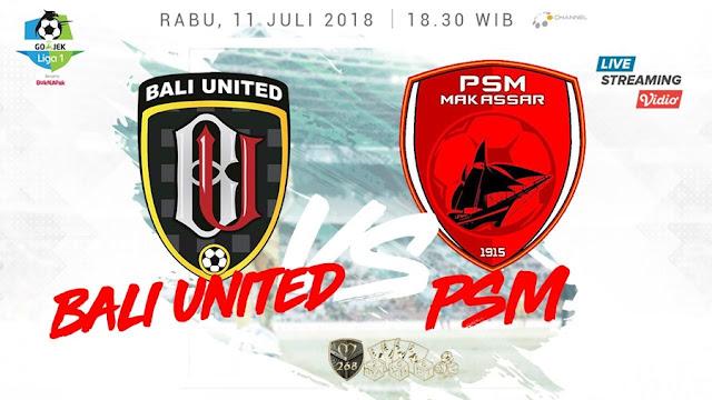 Prediksi Bali United Vs PSM Makassar, Rabu 11 Juli 2018 Pukul 18.30 WIB