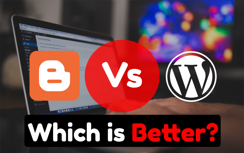 Blogger Vs. WordPress Pros And Cons - Which is Best For Making Money