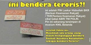 Bendera TKR Yang Merupakan Cikal Bakal TNI/Polri Berlapazkan Tauhid