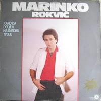 Marinko Rokvic - Diskografija (1974-2010)  Marinko%2BRokvic%2B1984%2B-%2BKako%2Bda%2Bdodjem%2Bna%2Bsvadbu%2Btvoju