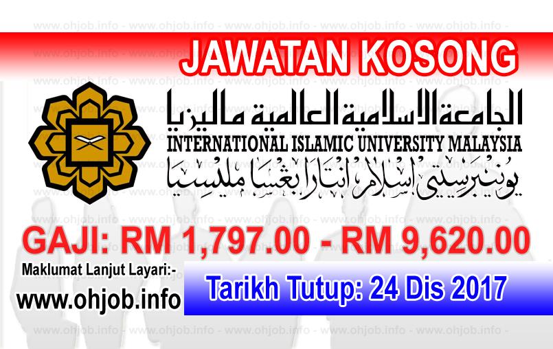 Jawatan Kerja Kosong IIUM - International Islamic University Malaysia logo www.ohjob.info disember 2017