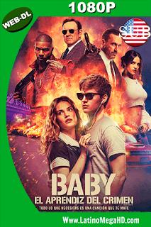 Baby: El Aprendiz del Crimen (2017) Subtitulado WEBDL HD 1080P - 2017