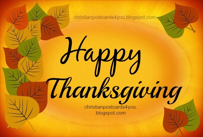 Happy Thanksgiving. Free thanksgiving image and phrases.  Free christian phrases, give thanks to the Lord for his goodness.  Happy thanksgiving day november 2013.