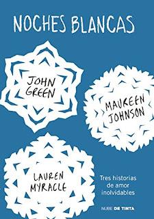 Reseña: ''Noches Blancas'', de  Maureen Johnson, John Green y Lauren Myracle
