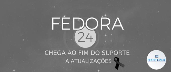 FEDORA 24 CHEGA AO FINAL DO SUPORTE