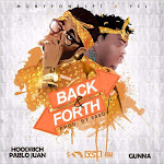 Gunna & HoodRich Pablo Juan - Back and Forth - Single Cover