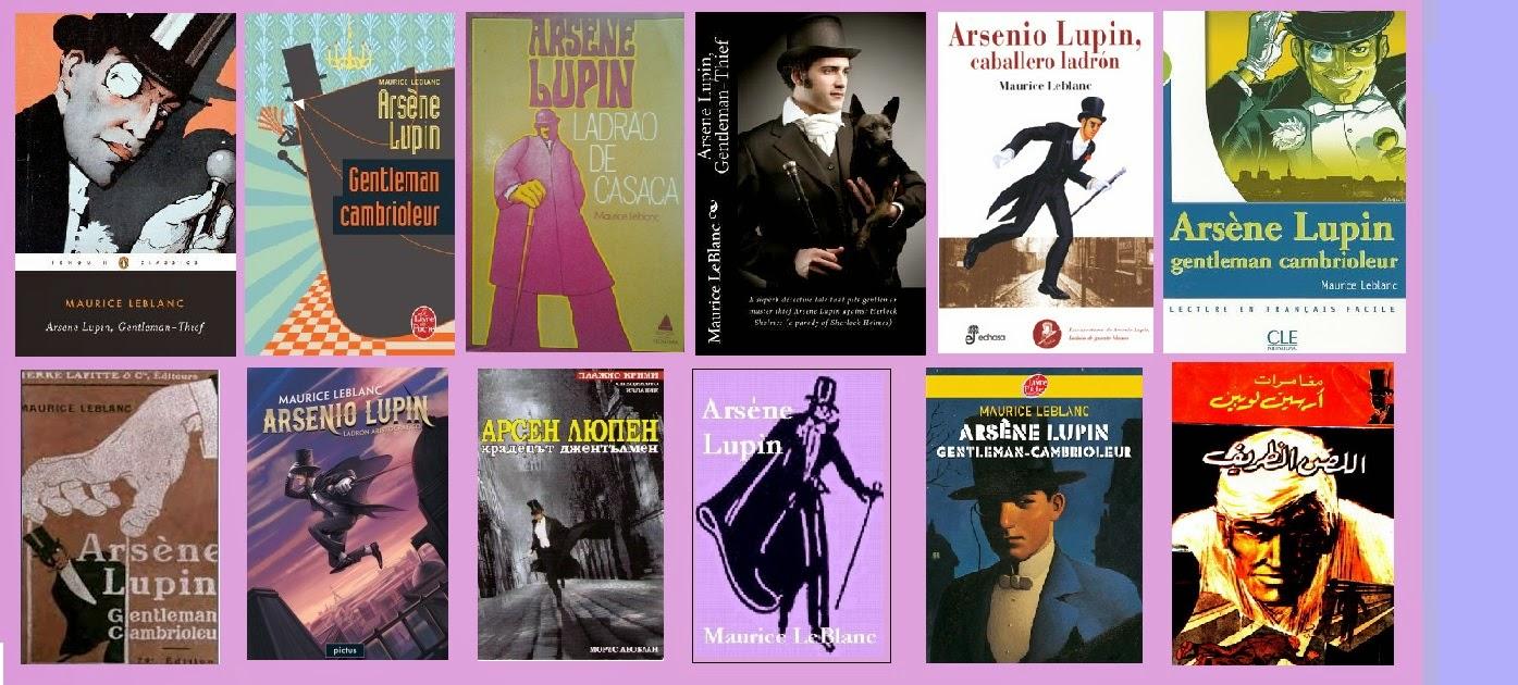 Reseña del libro Arsenio Lupin, caballero ladrón. De Maurice Leblanc.