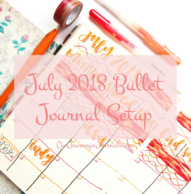 July 2018 Bullet Journal Setup