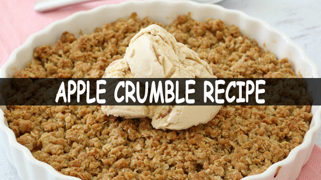 How To Make Apple Crumble | Apple Crumble Recipe | Dessert