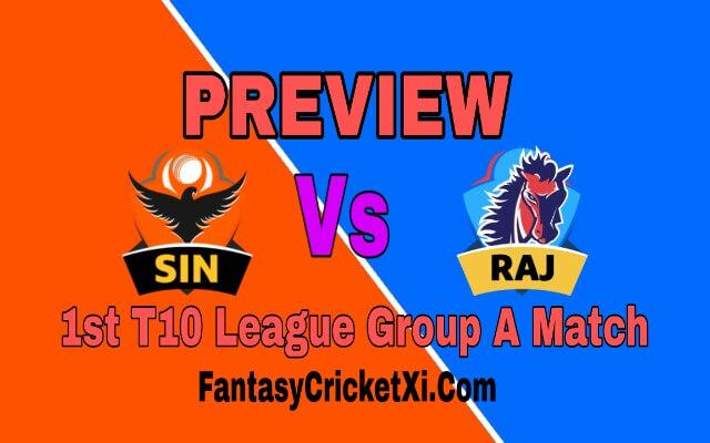 SIN Vs RAJ 1st T10 Match Dream11 Team Prediction