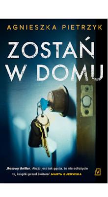 [ZAPOWIEDŹ] Zostań w domu - Agnieszka Pietrzyk