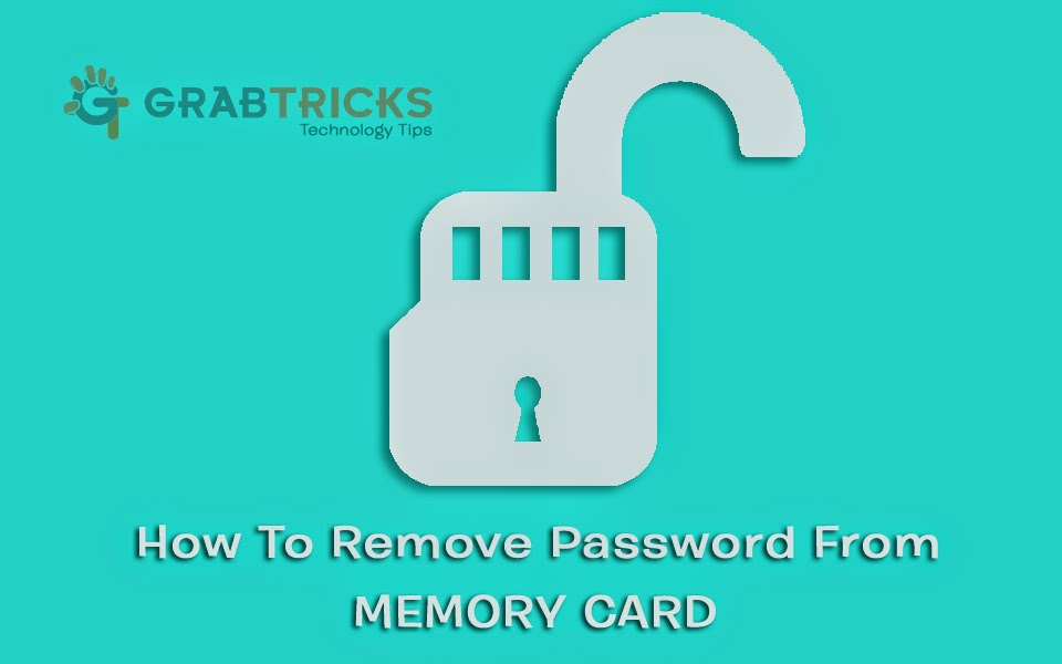 How To Remove Password From Memory Card?