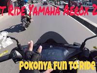 Vlog: Test ride Yamaha Aerox 2018 r version. Pokonya fun to ride deh!!