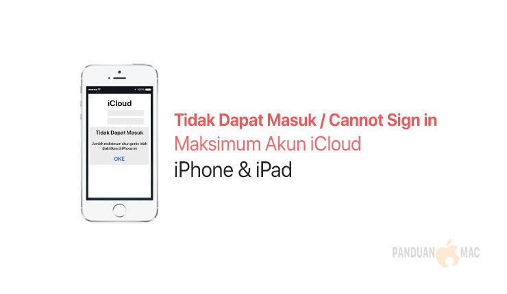 4 Cara Mudah Mengatasi Maksimum Akun Icloud Iphone Dan Ipad