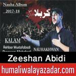 http://www.humaliwalayazadar.com/2017/10/zeeshan-abidi-nohay-2018.html