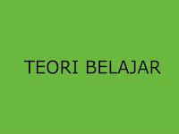 Teori belajar Yang Ideal Bagi Pendidikan Di Indonesia