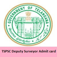 TSPSC Deputy Surveyor Admit card