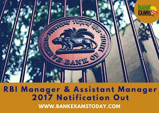 RBI Manager & Assistant Manager 2017 Notification Out