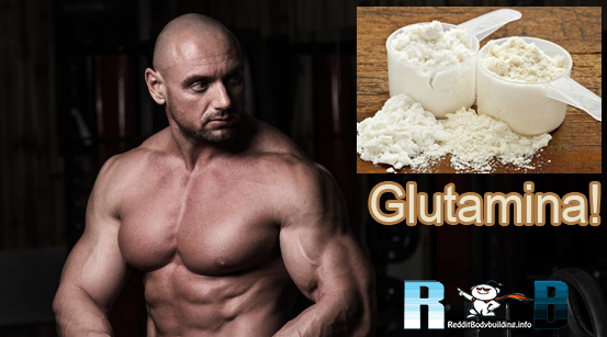 To protect and restore the muscles: Glutamina!