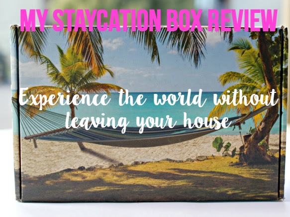 Review: My Staycation Box.  Experience the world without leaving your house