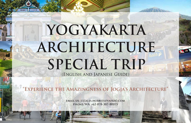 LOCAL GUIDE FOR ARCHITECTURE TRIP IN YOGYAKARTA