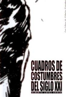 http://albertolopezaroca.blogspot.com.es/2013/02/cuadros-de-costumbres-del-siglo-xxi.html