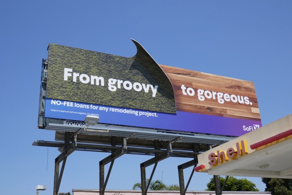 From groovy to gorgeous SoFi remodeling project billboard