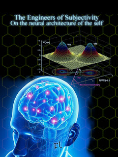 The Engineers of Subjectivity: On the neural architecture of the self Cover