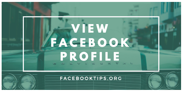 How to View My Facebook Profile As Public