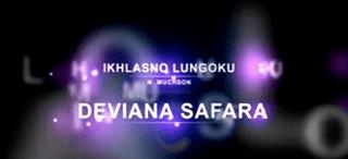 Lirik Lagu Ikhlasno Lungaku - Deviana Safara