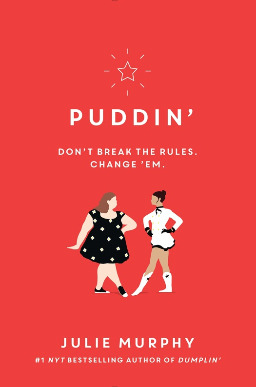 Puddin' (Dumplin' #2) by Julie Murphy