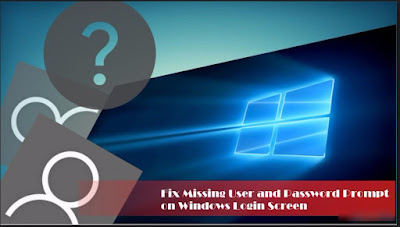 How To Repair: The Windows 10 Login Screen Is Missing