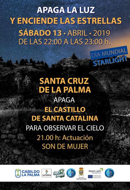 Apaga la luz y enciende las estrellas en el Castillo De Santa Catalina. Santa Cruz De La Palma