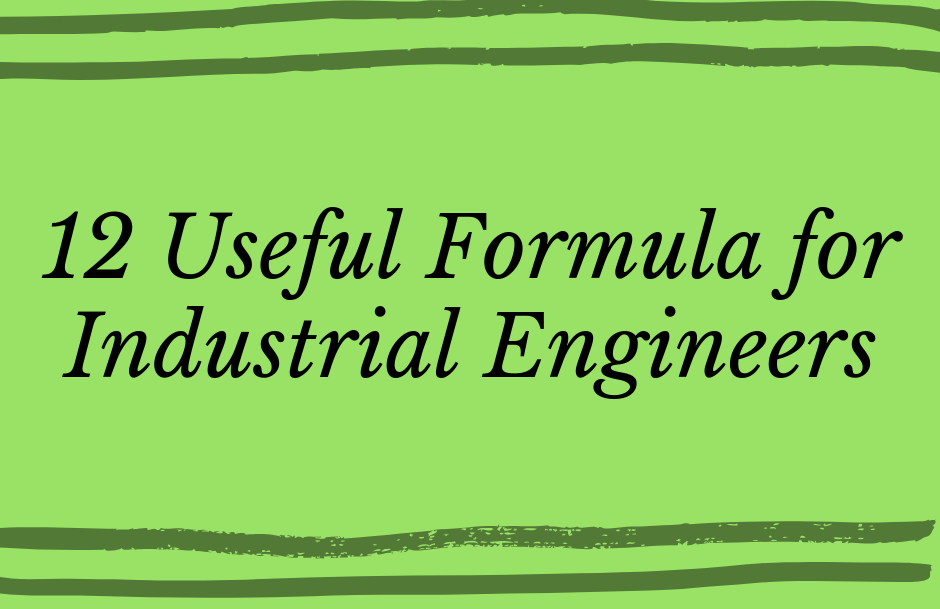 12 Useful Formula for Industrial Engineers in Garment Manufacturing