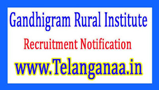 Gandhigram Rural InstituteGRI Recruitment Notification 2017
