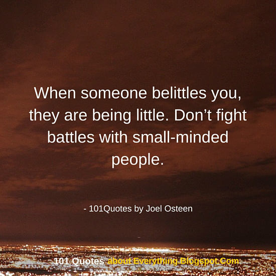 When Someone Belittles You They Are Being Little Joel Osteen
