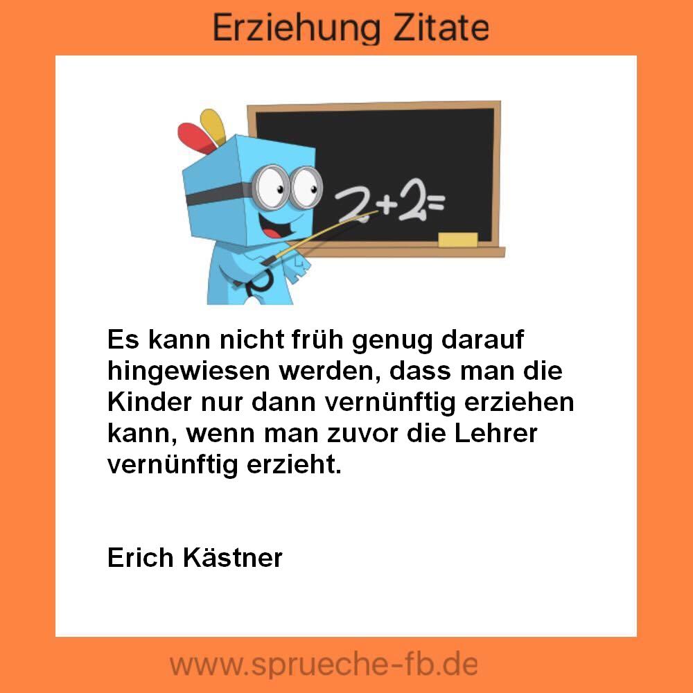 erziehung zitate - sms sprüche,guten morgen nachrichten sms - Sprüche Von Erich Kästner