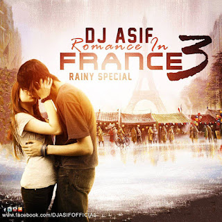 ROMANCE+IN+FRANCE+3+(RAINY+SPECIAL)-DJ+ASIF