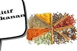 Pengertian Zat Aditif Pada Makanan, Sifat, Jenis dan Dampak Penggunaan Zat Aditif Pada Makanan Lengkap