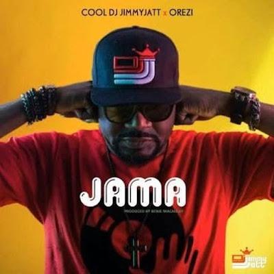 [Music] DJ Jimmy Jatt x Orezi – Jama