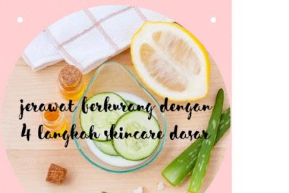 Jerawat Berkurang dengan 4 Langkah Skincare Dasar (Tanpa Serum)