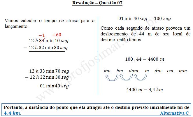 Questão 07 - Sistema de medidas usuais