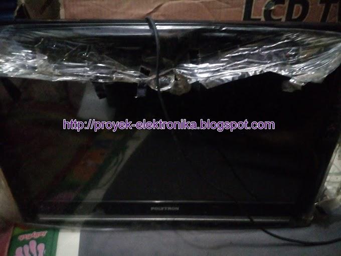 Cara Memperbaiki TV Layar Blank Merk Polytron