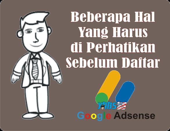 Hal Penting Yang Harus Diperhatikan Sebelum Daftar Google AdSense