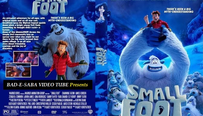 BAD-E-SABA Presents - Animated Movie Smallfoot Online In HD Watch Now